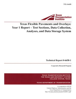 Primary view of object titled 'Texas Flexible Pavements and Overlays: Year 1 Report -- Test Sections, Data Collection, Analyses, and Data Storage System'.
