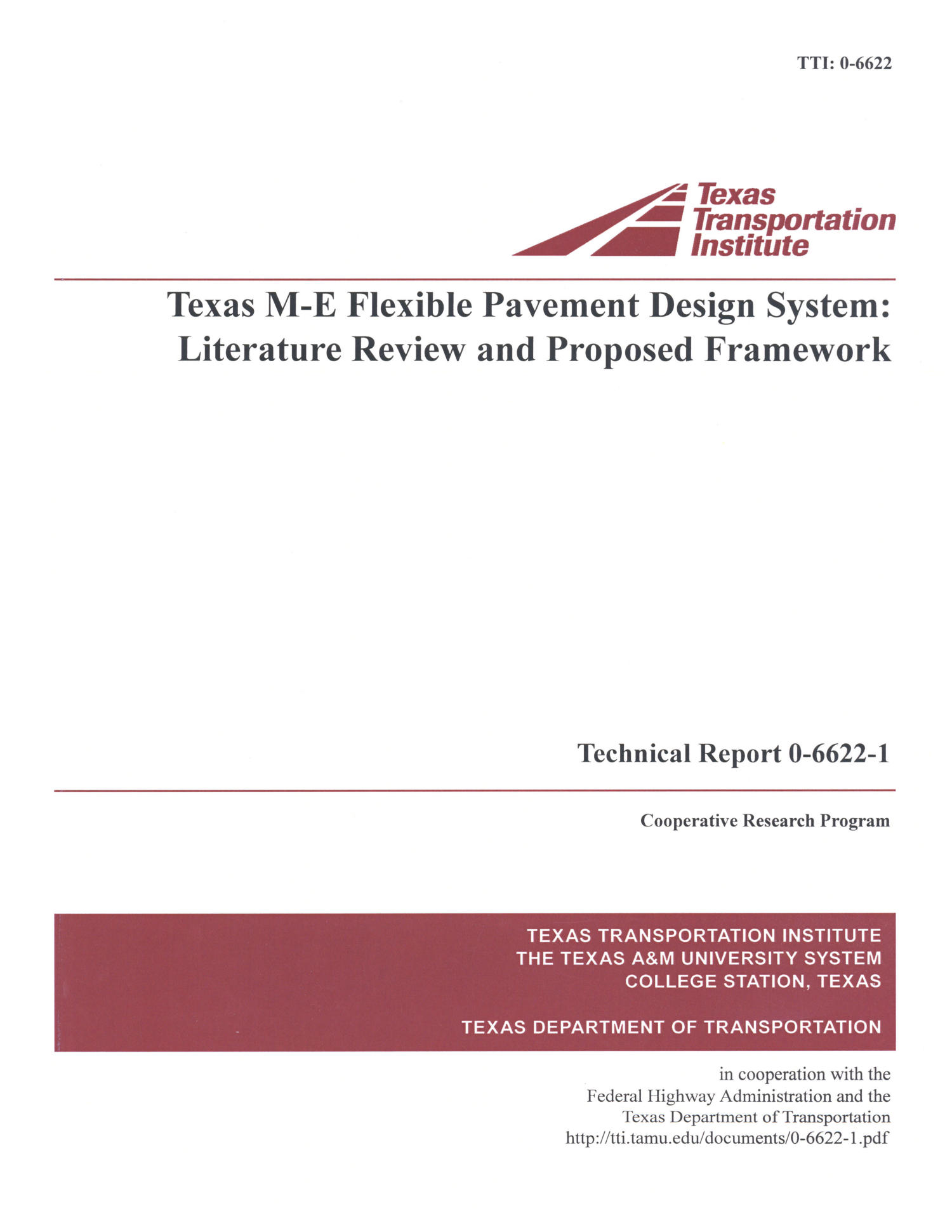 Texas M-E flexible pavement design system : literature review and proposed framework                                                                                                      Front Cover