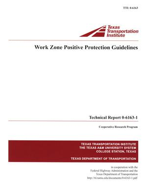 Primary view of object titled 'Work zone positive protection guidelines'.