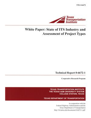 Primary view of object titled 'White paper :  state of ITS industry and assessment of project types'.
