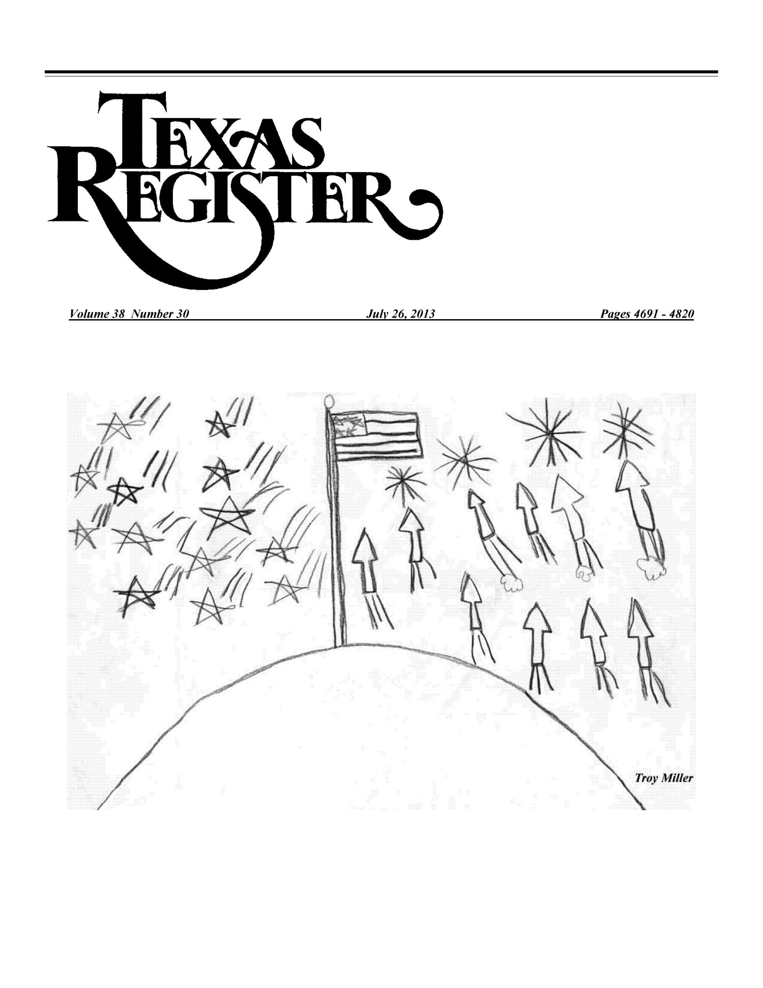 Texas Register, Volume 38, Number 30, Pages 4691-4820, July 26, 2013                                                                                                      Title Page
