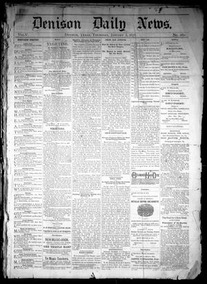 Primary view of object titled 'Denison Daily News. (Denison, Tex.), Vol. 5, No. 261, Ed. 1 Friday, January 4, 1878'.