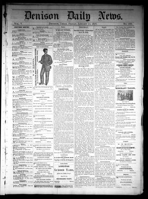 Primary view of object titled 'Denison Daily News. (Denison, Tex.), Vol. 5, No. 268, Ed. 1 Friday, January 11, 1878'.