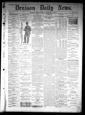 Primary view of object titled 'Denison Daily News. (Denison, Tex.), Vol. 5, No. 274, Ed. 1 Friday, January 18, 1878'.