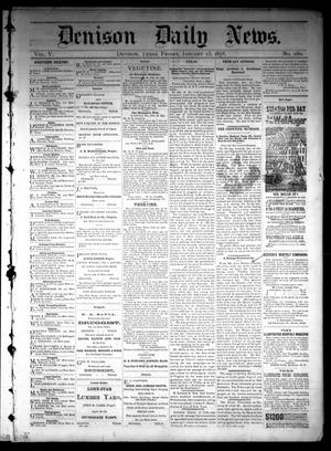 Primary view of object titled 'Denison Daily News. (Denison, Tex.), Vol. 5, No. 280, Ed. 1 Friday, January 25, 1878'.
