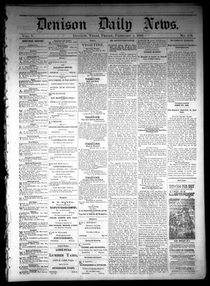 Primary view of object titled 'Denison Daily News. (Denison, Tex.), Vol. 5, No. 286, Ed. 1 Friday, February 1, 1878'.