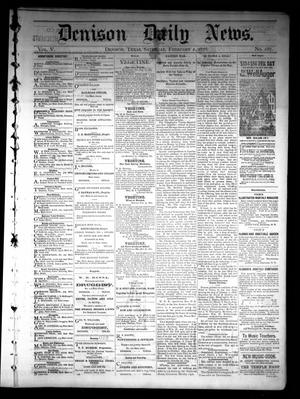 Primary view of object titled 'Denison Daily News. (Denison, Tex.), Vol. 5, No. 287, Ed. 1 Saturday, February 2, 1878'.