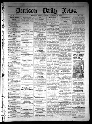 Primary view of object titled 'Denison Daily News. (Denison, Tex.), Vol. 5, No. 288, Ed. 1 Sunday, February 3, 1878'.