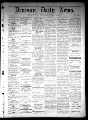 Primary view of object titled 'Denison Daily News. (Denison, Tex.), Vol. 5, No. 290, Ed. 1 Wednesday, February 6, 1878'.