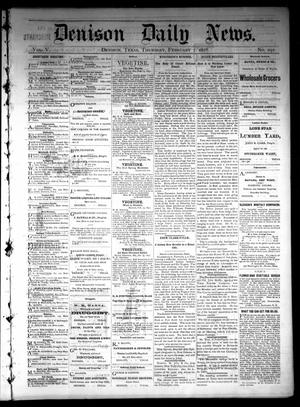Primary view of object titled 'Denison Daily News. (Denison, Tex.), Vol. 5, No. 291, Ed. 1 Thursday, February 7, 1878'.