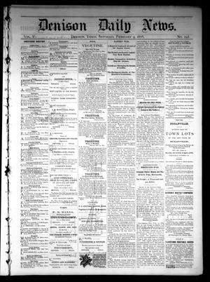 Primary view of object titled 'Denison Daily News. (Denison, Tex.), Vol. 5, No. 293, Ed. 1 Saturday, February 9, 1878'.