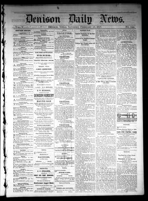 Primary view of object titled 'Denison Daily News. (Denison, Tex.), Vol. 5, No. 299, Ed. 1 Saturday, February 16, 1878'.