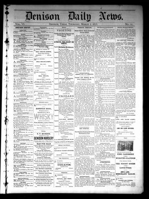 Primary view of object titled 'Denison Daily News. (Denison, Tex.), Vol. 6, No. 12, Ed. 1 Thursday, March 7, 1878'.