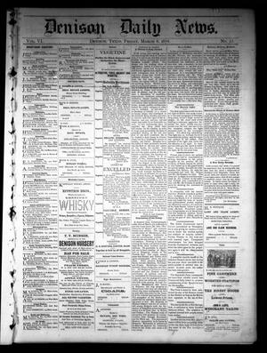 Primary view of object titled 'Denison Daily News. (Denison, Tex.), Vol. 6, No. 13, Ed. 1 Friday, March 8, 1878'.