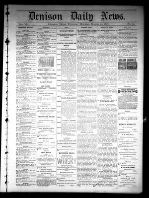 Primary view of object titled 'Denison Daily News. (Denison, Tex.), Vol. 6, No. 24, Ed. 1 Thursday, March 21, 1878'.