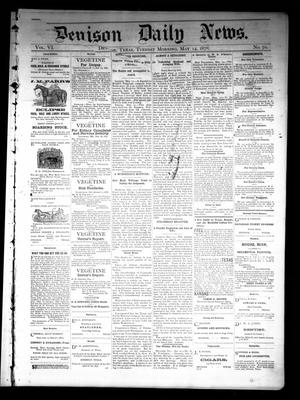 Primary view of object titled 'Denison Daily News. (Denison, Tex.), Vol. 6, No. 70, Ed. 1 Tuesday, May 14, 1878'.