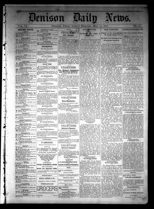 Primary view of object titled 'Denison Daily News. (Denison, Tex.), Vol. 6, No. 75, Ed. 1 Sunday, May 19, 1878'.
