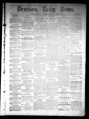 Primary view of object titled 'Denison Daily News. (Denison, Tex.), Vol. 6, No. 89, Ed. 1 Thursday, June 6, 1878'.