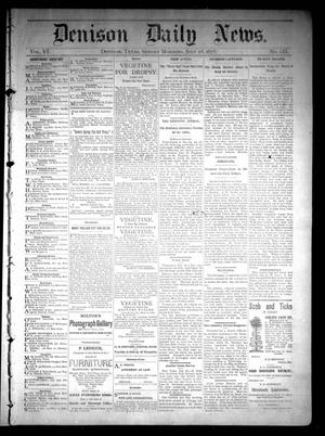 Primary view of object titled 'Denison Daily News. (Denison, Tex.), Vol. 6, No. 133, Ed. 1 Sunday, July 28, 1878'.