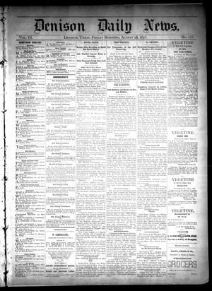 Primary view of object titled 'Denison Daily News. (Denison, Tex.), Vol. 6, No. 155, Ed. 1 Friday, August 23, 1878'.