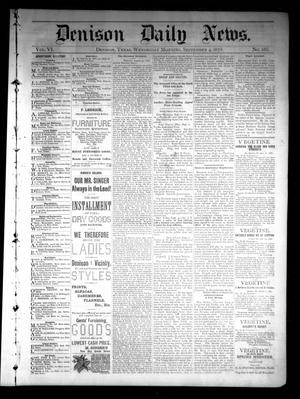 Primary view of object titled 'Denison Daily News. (Denison, Tex.), Vol. 6, No. 165, Ed. 1 Wednesday, September 4, 1878'.