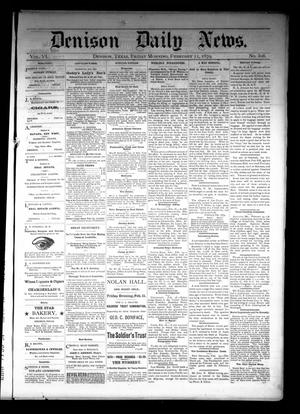 Primary view of object titled 'Denison Daily News. (Denison, Tex.), Vol. 6, No. 308, Ed. 1 Friday, February 21, 1879'.