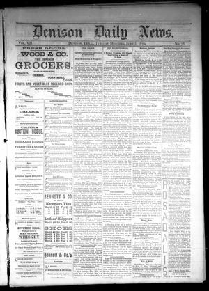 Primary view of object titled 'Denison Daily News. (Denison, Tex.), Vol. 7, No. 78, Ed. 1 Tuesday, June 3, 1879'.