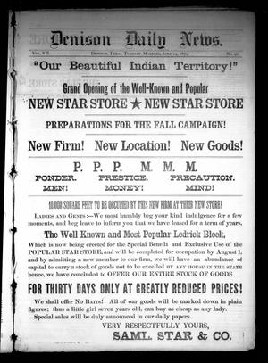 Primary view of Denison Daily News. (Denison, Tex.), Vol. 7, No. 96, Ed. 1 Tuesday, June 24, 1879