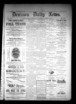Primary view of object titled 'Denison Daily News. (Denison, Tex.), Vol. 7, No. 187, Ed. 1 Wednesday, October 8, 1879'.