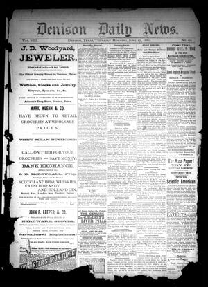 Primary view of object titled 'Denison Daily News. (Denison, Tex.), Vol. 8, No. 99, Ed. 1 Thursday, June 17, 1880'.