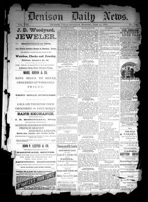 Primary view of object titled 'Denison Daily News. (Denison, Tex.), Vol. 8, No. 101, Ed. 1 Saturday, June 19, 1880'.