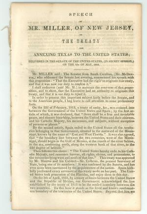 "Primary view of object titled '""Speech of Mr. Miller, of New Jersey, on The Treaty for Annexing Texas to the United States""'."