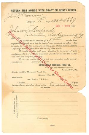 Primary view of object titled '[Notice to Johnson Moorhead of Las Animas Co., Colorado, from Jarvis-Conklin Mortgage Trust Co.]'.