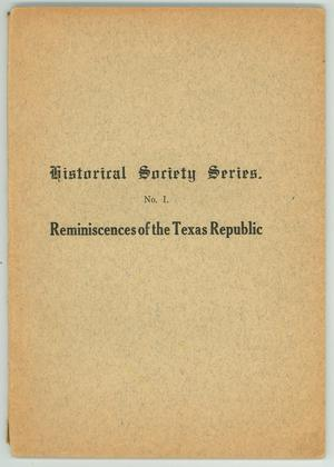 "Primary view of object titled '""Reminiscences of the Texas Republic""'."