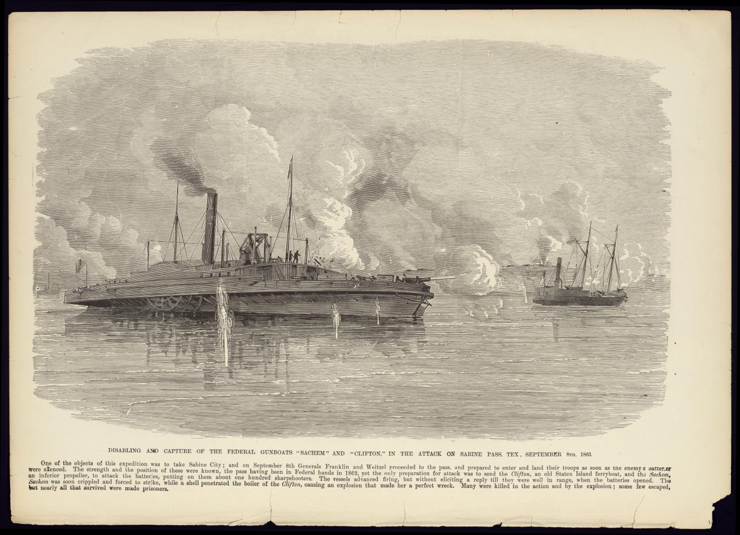 """Disabling and Capture of the Federal Gunboats 'Sachem' and 'Clifton' in the Attack on Sabine Pass, Texas, September 8th, 1863""                                                                                                      [Sequence #]: 1 of 1"