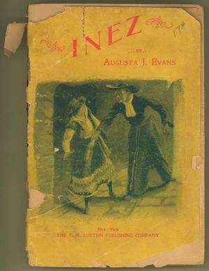 Primary view of object titled 'Inez:  A Tale of the Alamo'.