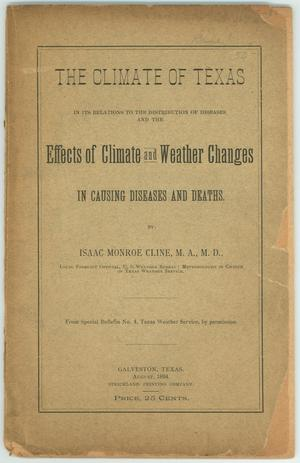"Primary view of object titled '""The Climate of Texas in its Relations to the Distribution of Diseases and the Effects of Climate and Weather Changes in Causing Diseases and Deaths""'."