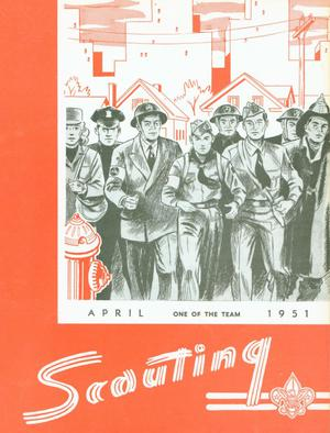 Scouting, Volume 39, Number 4, April 1951
