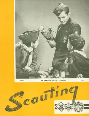 Primary view of object titled 'Scouting, Volume 40, Number 4, April 1952'.
