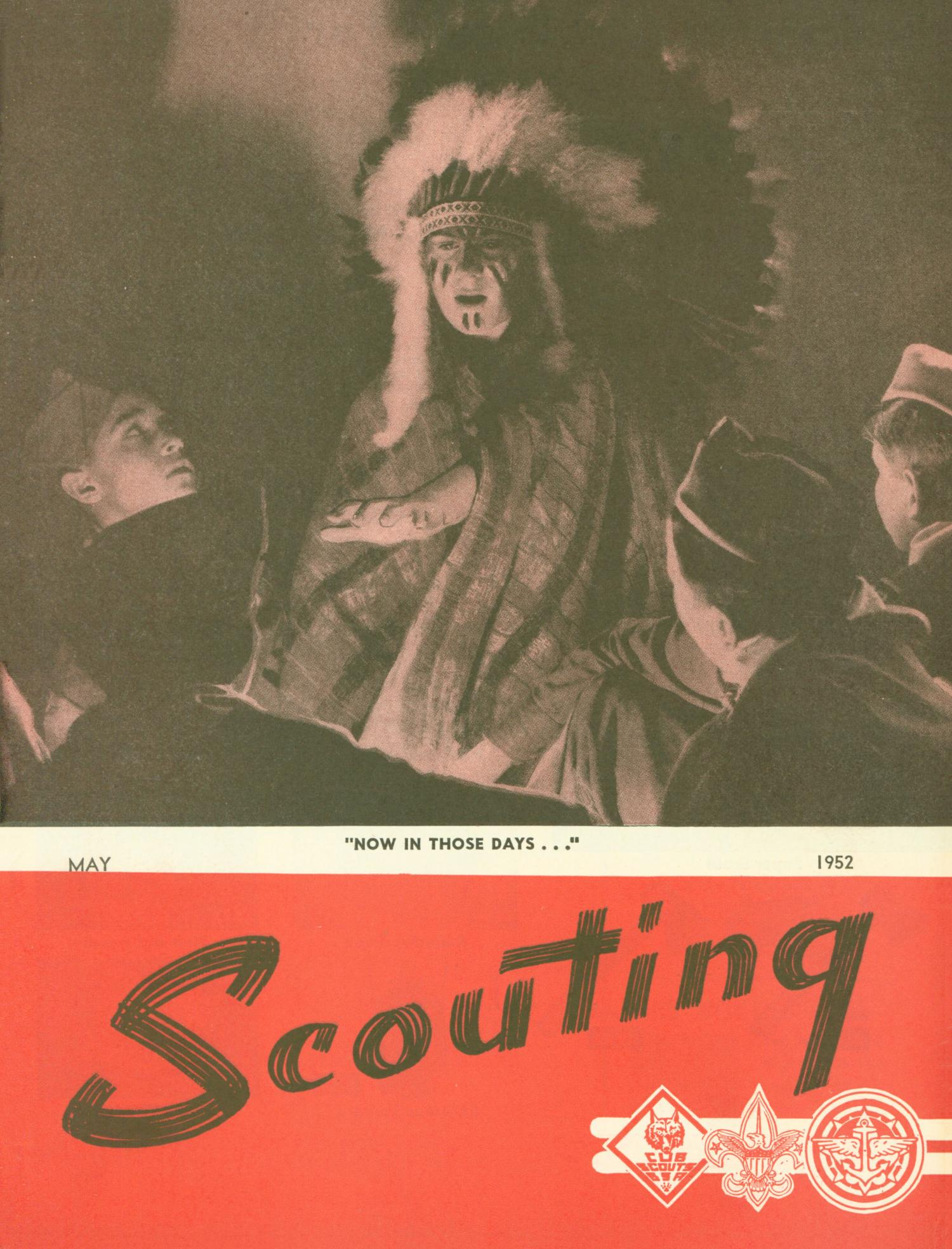 Scouting, Volume 40, Number 5, May 1952                                                                                                      Front Cover