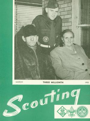 Scouting, Volume 41, Number 3, March 1953