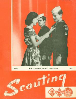 Primary view of object titled 'Scouting, Volume 41, Number 4, April 1953'.