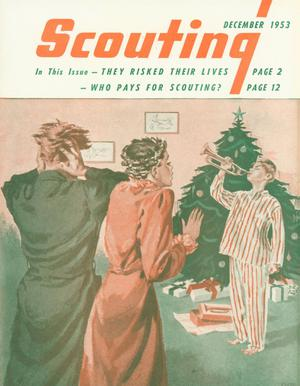 Primary view of object titled 'Scouting, Volume 41, Number 10, December 1953'.