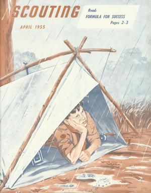 Primary view of Scouting, Volume 43, Number 4, April 1955