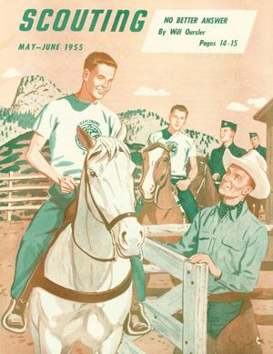 Scouting, Volume 43, Number 5, May-June 1955