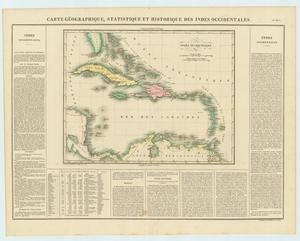 "Primary view of object titled '""Carte Geographique, Statistique et Historique des Indes Occidentales""'."