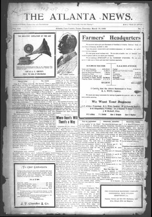 Primary view of object titled 'The Atlanta News. (Atlanta, Tex.), Vol. 8, No. 31, Ed. 1 Thursday, March 19, 1908'.