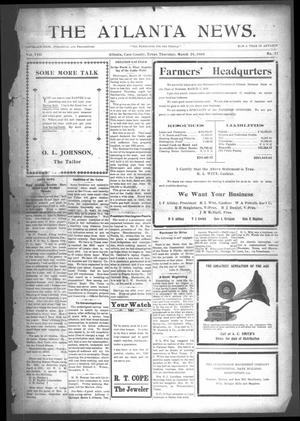 Primary view of object titled 'The Atlanta News. (Atlanta, Tex.), Vol. 8, No. 32, Ed. 1 Thursday, March 26, 1908'.