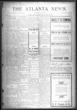 Primary view of object titled 'The Atlanta News. (Atlanta, Tex.), Vol. 8, No. 35, Ed. 1 Thursday, April 16, 1908'.