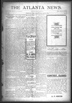 Primary view of object titled 'The Atlanta News. (Atlanta, Tex.), Vol. 8, No. 36, Ed. 1 Thursday, April 23, 1908'.